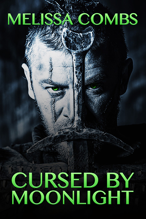 Cursed by Moonlight by Melissa Combs