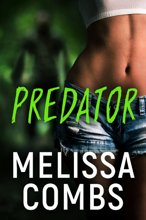 Predator by Melissa Combs
